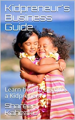 Kidpreneur Business Guide